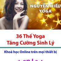 Yoga nguyễn hiếu - Miễn phí khoá học 36 bài tập Yoga tăng cường sinh lý