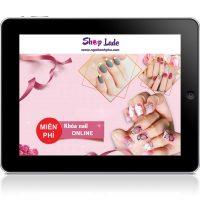 Học làm nail tại nhà miễn phí với khoá học Online của shop Lade
