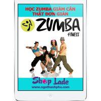 Học nhảy Zumba tại nhà thật đơn giản bằng khoá học Online miễn phí